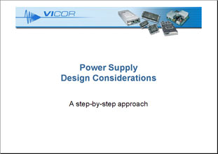 Презентация Vicor Power Supply Design Considerations
