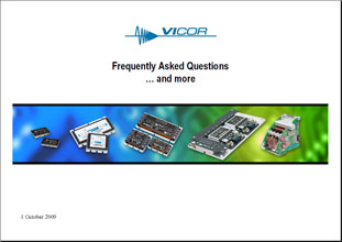 Презентация Vicor Frequently Asked Questions and more...