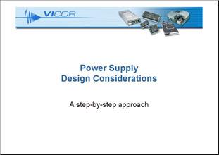 Презентация Vicor Power Supply Design Considerations